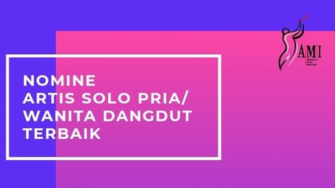 AMI Awards 2019, Nominasi Artis Solo Pria/Wanita Dangdut Terbaik